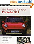 101 Projects for Your Porsche 911, 19...