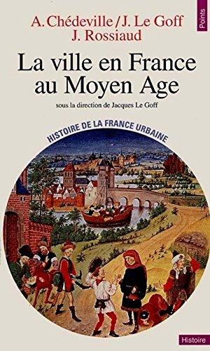 La Ville en France au Moyen Âge