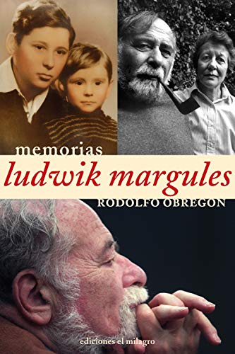 Ludwik Margules: Conversaciones con Rodolfo Obregón (Colección Memorias) por Rodolfo Obregón