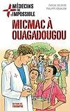 Médecins de l'impossible 2 - Micmac à Ouagadougou