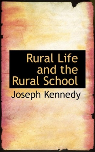 Rural Life and the Rural School