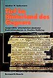 Tief im Hinterland des Gegners: Ausgewählte Unternehmen deutscher Nachrichtendienste im Zweiten Weltkrieg