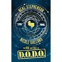 The Rise and Fall of D.O.D.O. (Dodo)