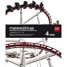 Matemáticas orientadas a las enseñanzas académicas. 4 ESO. Savia. Trimestres  - Pack de 3 libros - 9788467587081