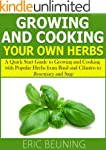 Growing and Cooking Herbs: A Quick St...