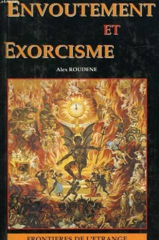 Envoutement et exorcisme par ROUDENE ALEX