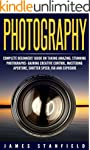Photography: Complete Beginners' Guid...