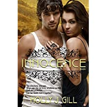Innocence: Volume 1 by Holly J. Gill (2015-10-05)