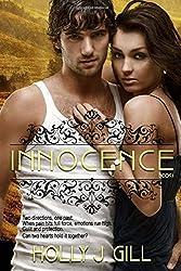 Innocence: Volume 1 by Holly J. Gill (2015-10-05)