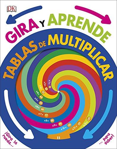 Gira y aprende: Tablas de Multiplicar (APRENDIZAJE Y DESARROLLO) por Varios autores