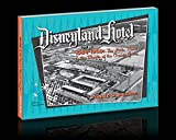 Disneyland Hotel 1954-1959 The Little Motel in the Middle of the Orange Grove (English Edition)