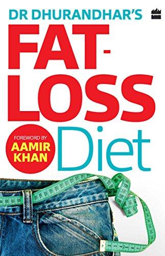 Dr Dhurandhar\'s Fat-loss Diet