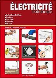 Electricité mode d'emploi