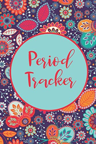 Period Tracker: Menstruation Journal - 4 Year Monthly Calendar - Monitor PMS Log Book - Menstrual Cycle Tracker For Girls & Women - Floral Pattern Cover