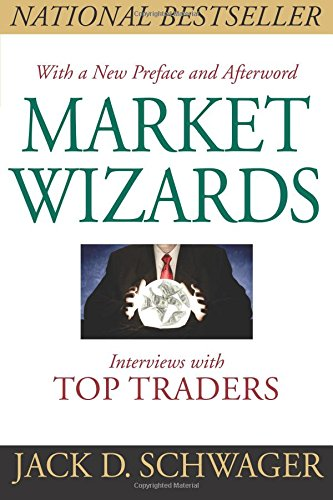 Market Wizards: Interviews with Top Traders (Updated)