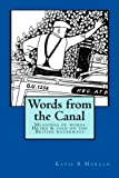 Words from the Canal: Words from the Canal-The meanings of words and terms used on the British waterways with over fifty black and white illustrations: Volume 2