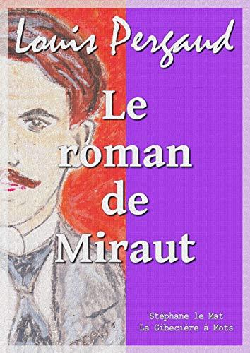 Le roman de Miraut: chien de chasse por Louis Pergaud