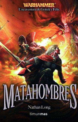 Matahombres (Warhammer) por Nathan Long
