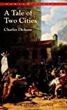 A Tale of Two Cities (Bantam Classic) - Charles Dickens