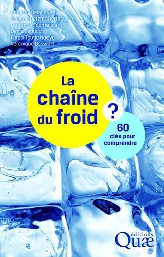 La chaîne du froid: 60 clés pour comprendre