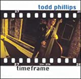 Songtexte von Todd Phillips - Timeframe