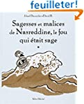 Sagesses et malices de Nasreddine, le...