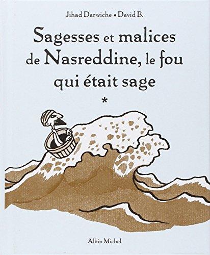Sagesses et malices de Nasreddine, le fou qui était sage par Jihad Darwiche