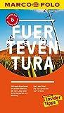 MARCO POLO Reiseführer Fuerteventura: Reisen mit Insider-Tipps. Inklusive kostenloser Touren-App & Update-Service