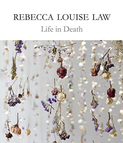 Rebecca Louise Law: Life in Death