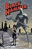 Black Hammer Tome 2 - Format Kindle - 9791026830047 - 9,99 €