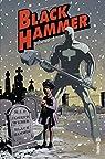 Black Hammer, tome 2 : The Event par Lemire