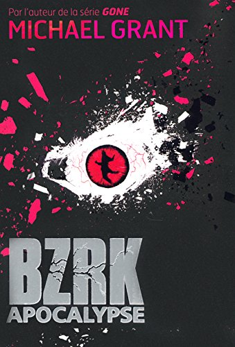BZRK (Tome 3-Apocalypse)
