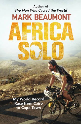 africa-solo-my-world-record-race-from-cairo-to-cape-town