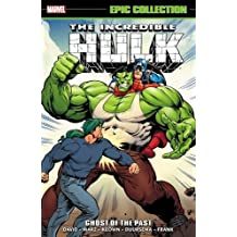 Incredible Hulk Epic Collection: Ghost of the Past (Epic Collection: Incredible Hulk)