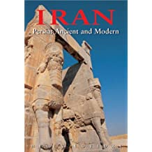 Iran: Persia: Ancient and Modern, Third Edition (Odyssey Illustrated Guides) by Christoph Baumer (2005-09-15)
