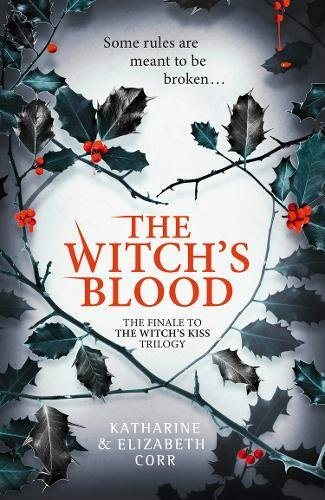 The Witch's Blood (The Witch's Kiss Trilogy, Book 3) por Katharine Corr