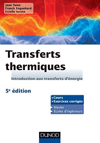 Transferts thermiques - 5e édition : Introduction aux transferts d'énergie (Physique) par Jean Taine