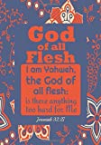 Jeremiah 32:27 God Of All Flesh: Portable Names Of God Bible Verse Quote Composition Notebook To Write In (Medium Quote Ruled Journal)