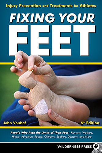 Fixing Your Feet: Injury Prevention and Treatments for Athletes (English Edition)