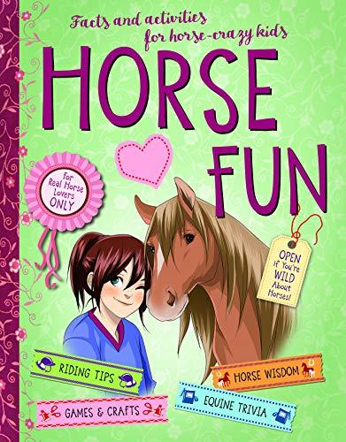 Horse Fun: Facts and Activities for Horse-Crazy Kids por Gudrun Braun