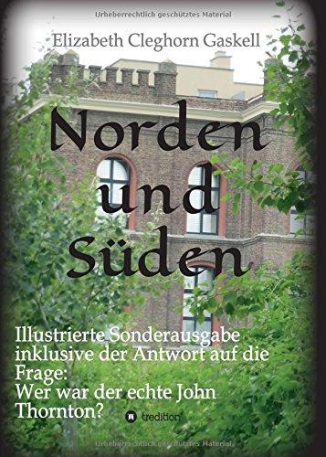 Norden und Süden: Illustrierte Sonderausgabe inkl. der Analyse