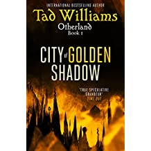 City of Golden Shadow: Otherland Book 1