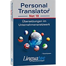 Personal Translator Net 18 – Basic package with 5 user licenses: Professional translation program for Windows – contains 7 language pairs (German-English, German-French, English- French, English- Italian, English- Portuguese, English- Spanish, English- Chinese) – with large and expandable dictionaries, translation memory, Business English text module, voice output and Microsoft® Office integration – Secure multilingual translations for professional requirements in the company network