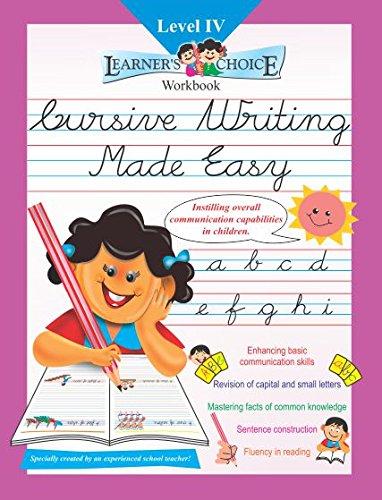 Cursive Writing Made Easy - Level IV (Grade 4; 4th Std)