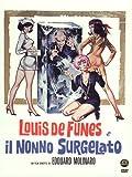 Louis De Funes E Il Nonno Surgelato by Bernard Alane