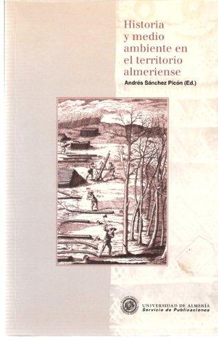 Historia y medio ambiente en el territorio almeriense