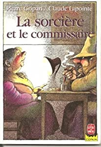"""Afficher """"La sorcière et le commissaire"""""""