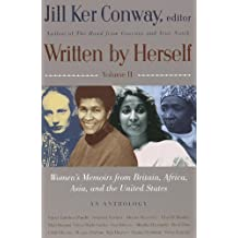Written by Herself: Volume 2: Women's Memoirs From Britain, Africa, Asia and the United States (English Edition)