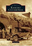 Rancho Cucamonga (Images of America) by Paula Emick (2011-11-28)