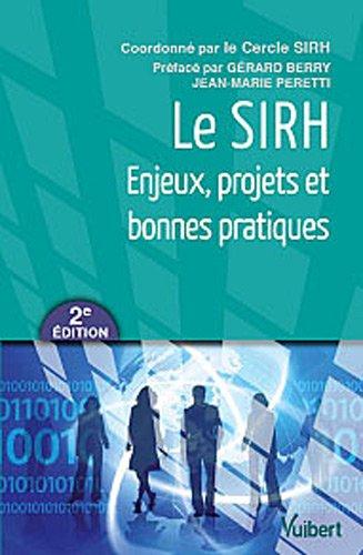 Le SIRH - Enjeux, projets et bonnes pratiques par Cercle SIRH